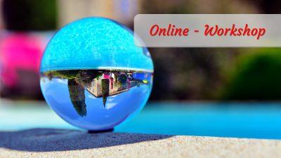 Foto-Workshop Online - Glaskugel Fotografie